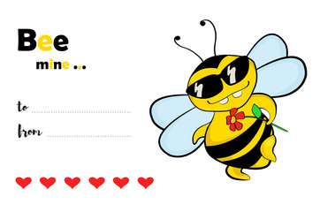 Bee mine - Valentine's Day card with a funny flirting bee in sunglasses, a cartoon illustration.