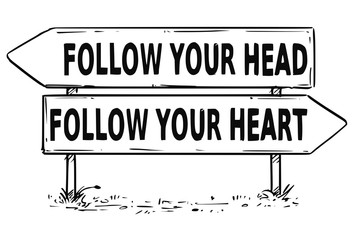 Two Arrow Sign Drawing of Follow Your Head or Heart Decision