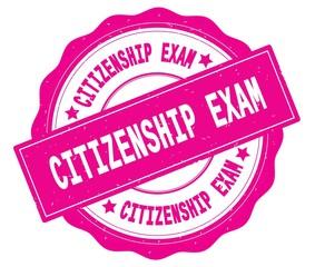 CITIZENSHIP EXAM text, written on pink round badge.