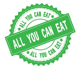 ALL YOU CAN EAT green text round stamp, with zig zag border.