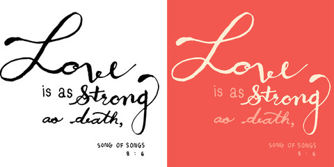 Love is as strong as death calligraphy art design by hand drawn in black and white tone and pink background for Christianity art of church