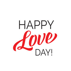Happy Love Day Lettering