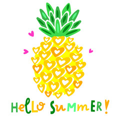 Cute vector pineapple illustration. Cartoon funny graphic food. Typography quote hello summer