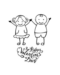 Happy Valentine's Day. Vector hand written boy and girl