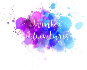 Winter adventures abstract splash