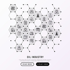 Oil industry concept in honeycombs with thin line icons: gas, petroleum, diesel,  truck, tanker, ship, refinery, barrel. Modern vector illustration, web page template.