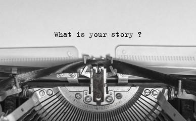 What is your story typed words on a Vintage Typewriter