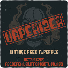 "Vintage label typeface named ""Vaperizer"". Good handcrafted font for any vintage label design."