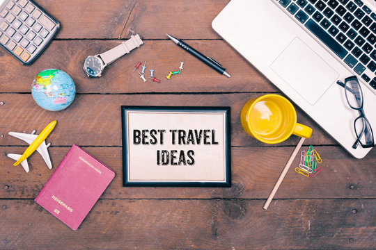 Best Travel Ideas written on note in travel concept flat lay