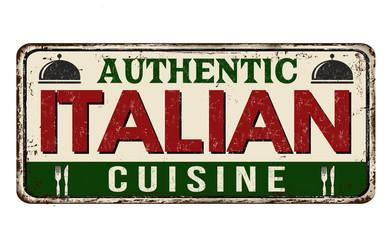 Authentic Italian cuisine vintage rusty metal sign