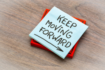 keep moving forward reminder note