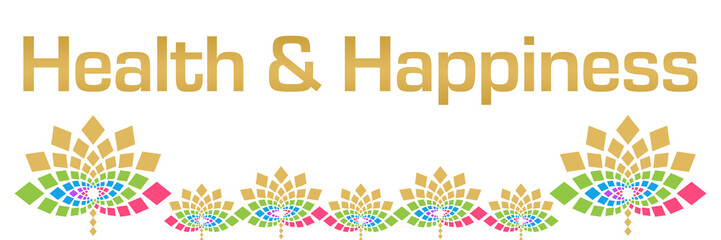 Health And Happiness Colorful Floral Horizontal