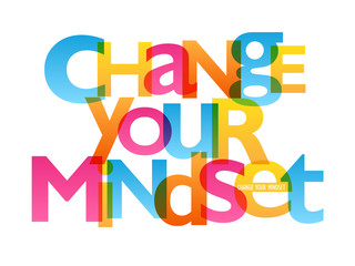 CHANGE YOUR MINDSET Typography Poster