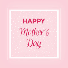 Happy Mother's Day Card with Pink Roses on Pink Background. Greeting Card Concept.