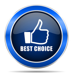 Best choice vector icon. Modern design blue silver metallic glossy web and mobile applications button in eps 10
