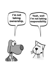 Cartoon of a dog and a cat, neither wants to take ownership or responsibility.