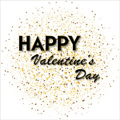 Valentine's Day greeting card with gold sparkles and black text. Vector