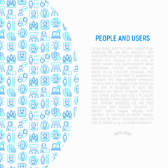 People and users concept with thin line icons: management, communication, human resouses, teamwork, candidate. Modern vector illustration, web page template.