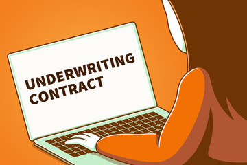 Woman looking at a laptop screen with the words underwriting contract