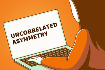 Woman looking at a laptop screen with the words uncorrelated asymmetry