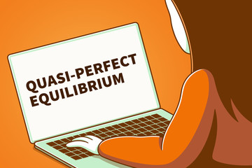Woman looking at a laptop screen with the words quasi-perfect equilibrium