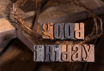 Good Friday Wooden Text With Crown of Thorns and Cross