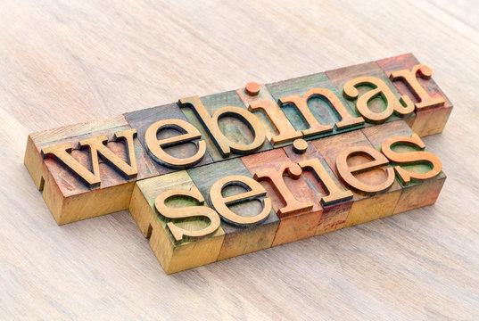 webinar series word abstract in wood type