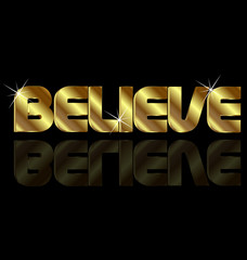 Believe gold shiny word. Religion faith concept