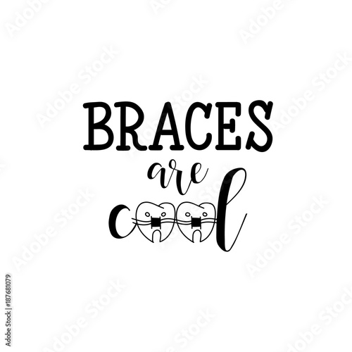 Braces Are Cool Lettering Dental Care Motivational Quote Poster Dentist Day Greeting Card