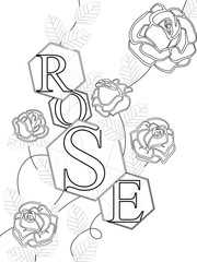 Coloring roses with the inscription Rose. Letters, buds and leaves