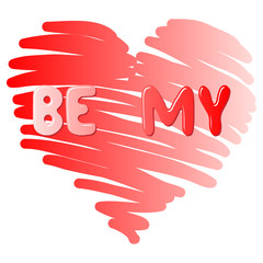 Be me. Vector hand drawn lettering on red heart. Template for gr