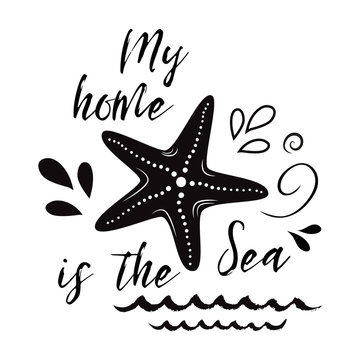 Sea flyer with inspirational quote, sea star, wave. Vector travel typographic banner. summer sign, phrase, label.
