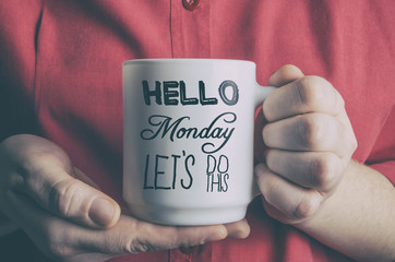 Hello Monday, let's do this. Funny motivational quote about Monday and week start.