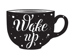 Wake up hand drawn lettering