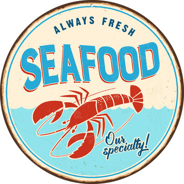 Vintage metal sign - Seafood - Vector EPS 10 - Grunge and rusty effects can be easily removed for a cleaner look.