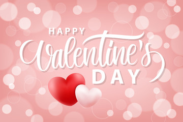 Happy Valentines Day romantic background with hand drawn lettering and realistic hearts. 14 february holiday greetings. Vector Illustration.