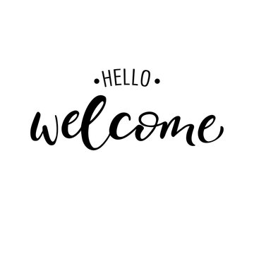Lettering hello welcome wrote by brush. Hello welcome calligraphy.