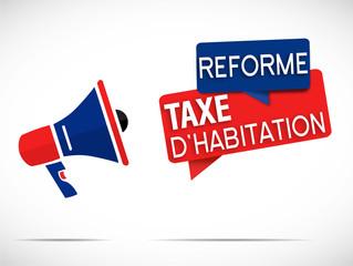 mégaphone : réforme taxe d'habitation