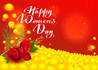 Happy womens day greeting card. Flowers red rose and yellow mimosa. Handwritten text
