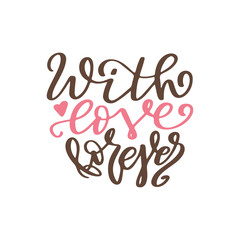 Valentine Day poster. Hand drawn poster or card. Love messages. handwritten calligraphy tex. Vector illustration