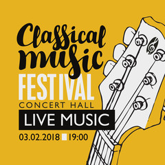Vector banner for a festival live music with the inscription Classical music and neck of the guitar in retro style