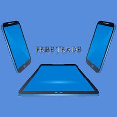 Modern tablets. Business illustration with the inscription:free trade