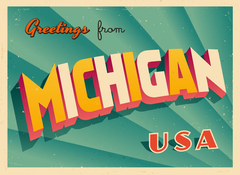 Vintage Touristic Greetings from Michigan, USA Postcard - Vector EPS10. Grunge effects can be easily removed for a brand new, clean sign.