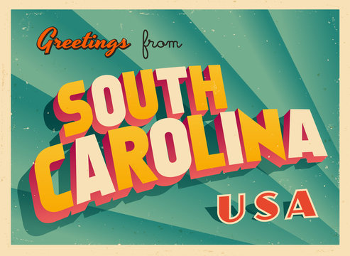 Vintage Touristic Greetings from South Carolina, USA Postcard - Vector EPS10. Grunge effects can be easily removed for a brand new, clean sign.