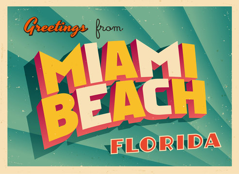 Vintage Touristic Greeting Card From Miami Beach, Florida - Vector EPS10. Grunge effects can be easily removed for a brand new, clean sign.