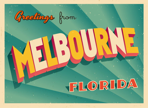 Vintage Touristic Greeting Card From Melbourne, Florida - Vector EPS10. Grunge effects can be easily removed for a brand new, clean sign.
