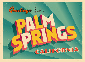 Vintage Touristic Greeting Card From Palm Springs, California - Vector EPS10. Grunge effects can be easily removed for a brand new, clean sign.