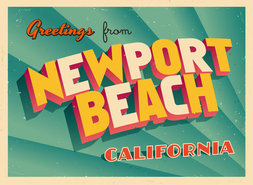 Vintage Touristic Greeting Card From Newport Beach, California - Vector EPS10. Grunge effects can be easily removed for a brand new, clean sign.