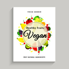Vegan Poster, Banner or Flyer Design with healthy and organic fruits.