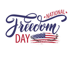 National Freedom Day. Freedom for all Americans
